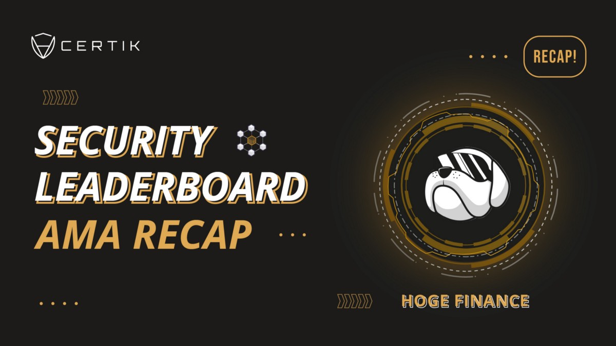 Security Leaderboard Showcase—AMA with HOGE Finance