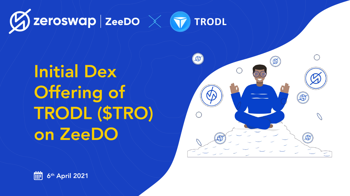Announcing Initial Dex Offering of TRODL