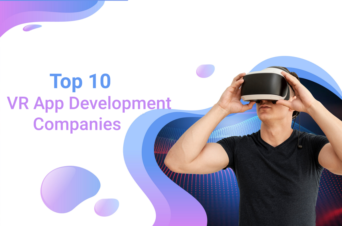 What Are The Top 10 VR App Development Players In 2020