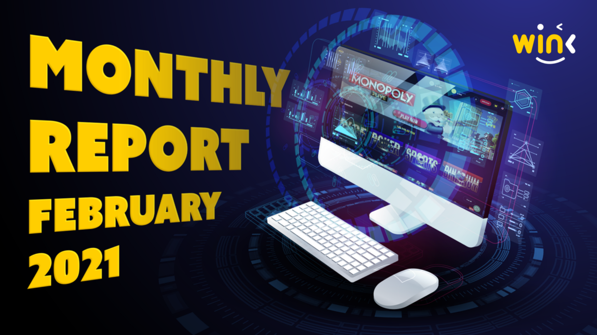 WINK MONTHLY REPORT FOR FEBRUARY