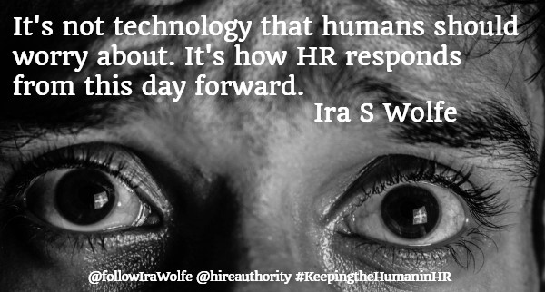 Keeping the Human In HR, Ira S Wolfe