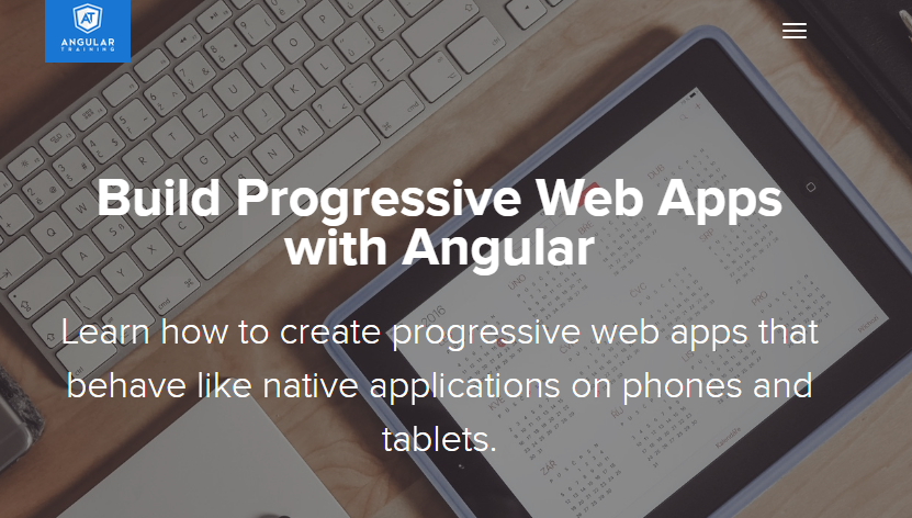 Build Progressive Web Apps with Angular [Video Course]