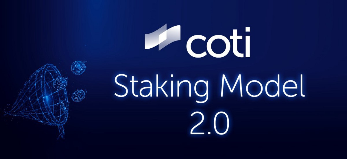 Introducing Staking 2.0 on COTI, Cryptocurrency News   Bitcoin News   Altcoin News   Blockchain News  