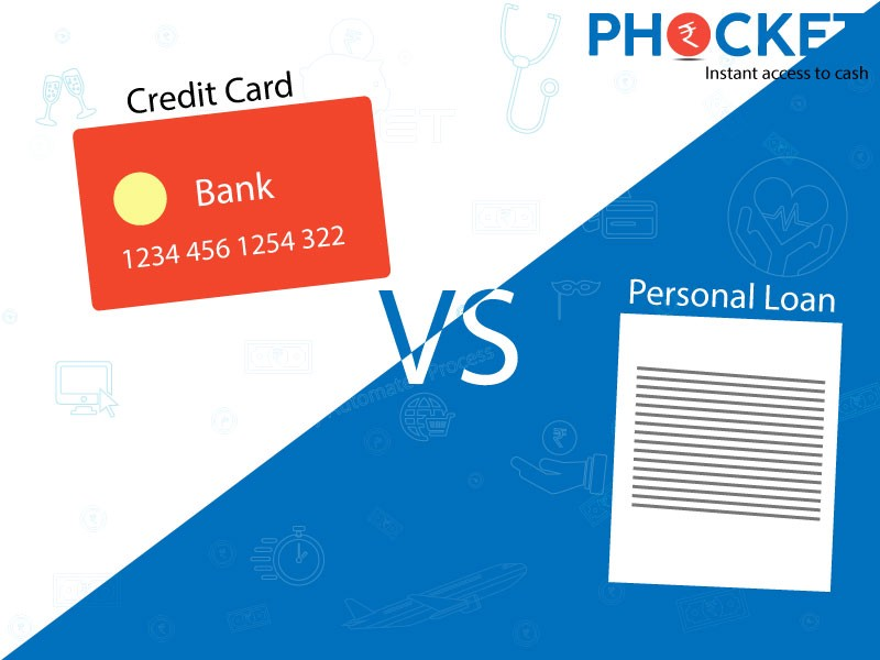 Immediate Credit Card >> Credit Card Vs Personal Loan 5 Reasons Why Personal Loans