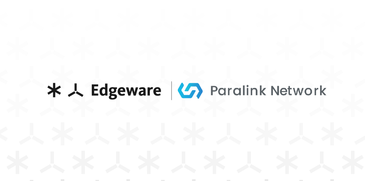 Paralink Network announces full-support for Edgeware, bringing oracles and validator participation.