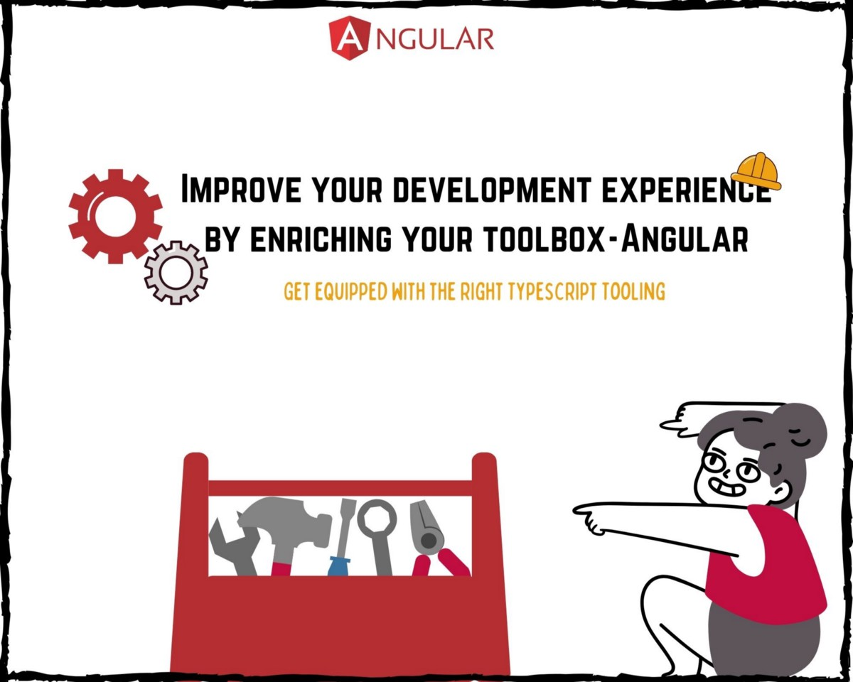 Get Equipped with The Right Typescript tooling in Angular