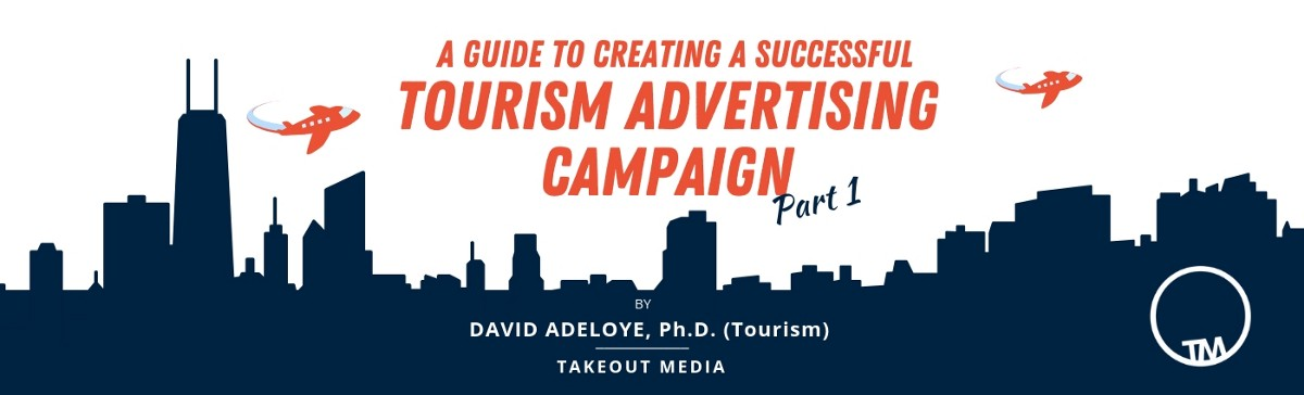 A Guide to creating a successful tourism advertising ...