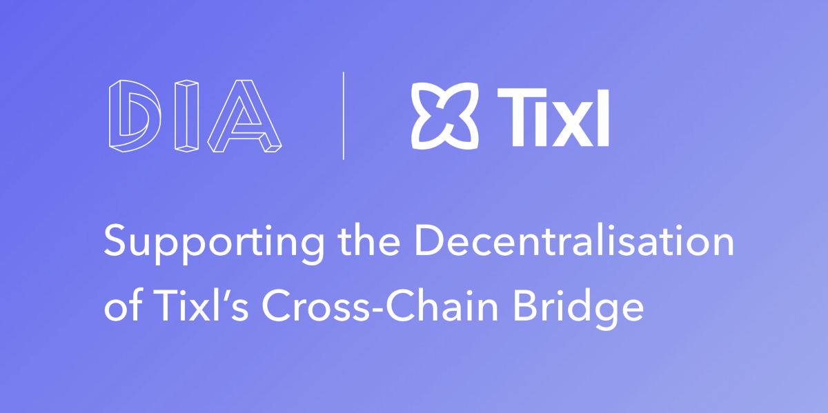 Supporting the Decentralisation of Tixl's Cross-Chain Bridge
