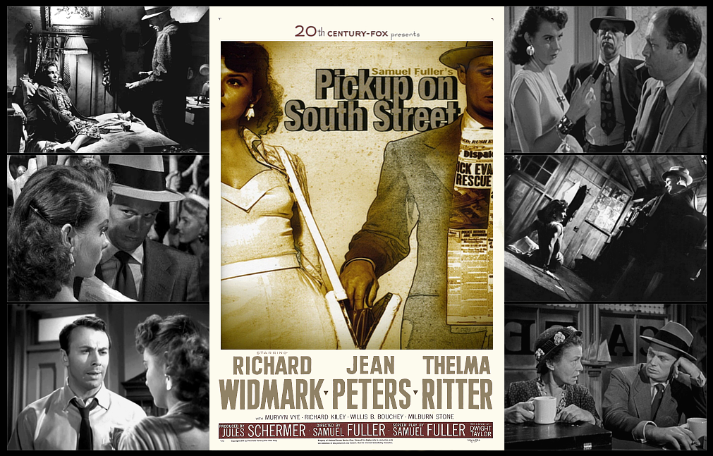 """A FILM TO REMEMBER: """"PICKUP ON SOUTH STREET"""" (1953)"""