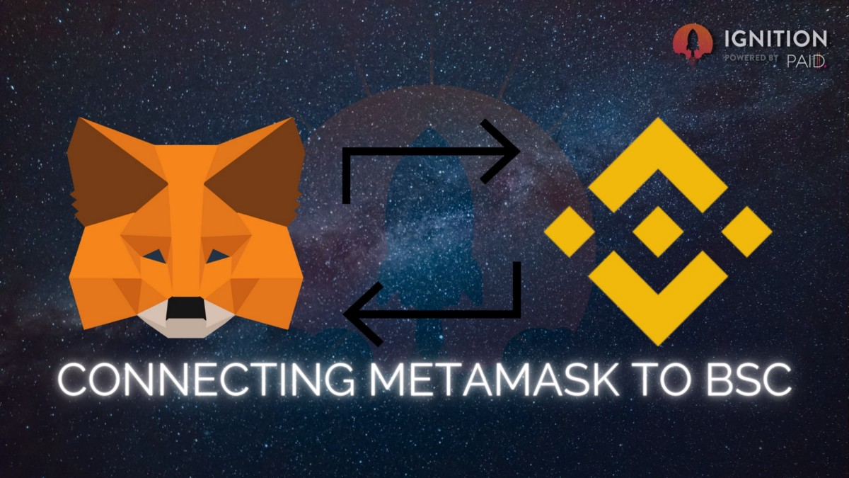 Ignition to Launch Projects Built on BSC! Connect Your MetaMask Wallets Now!