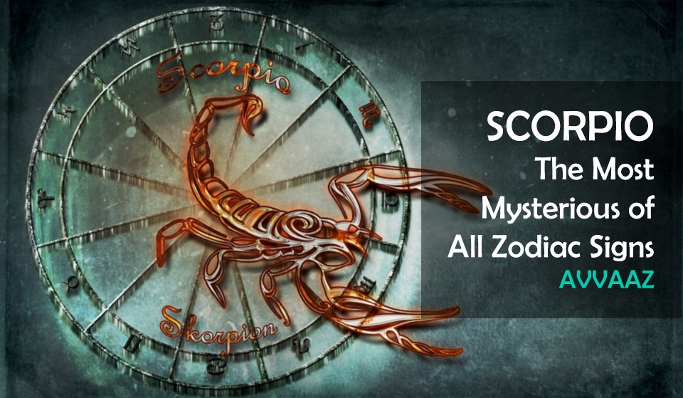 All You Need to Know About Scorpio — The Most Mysterious of All