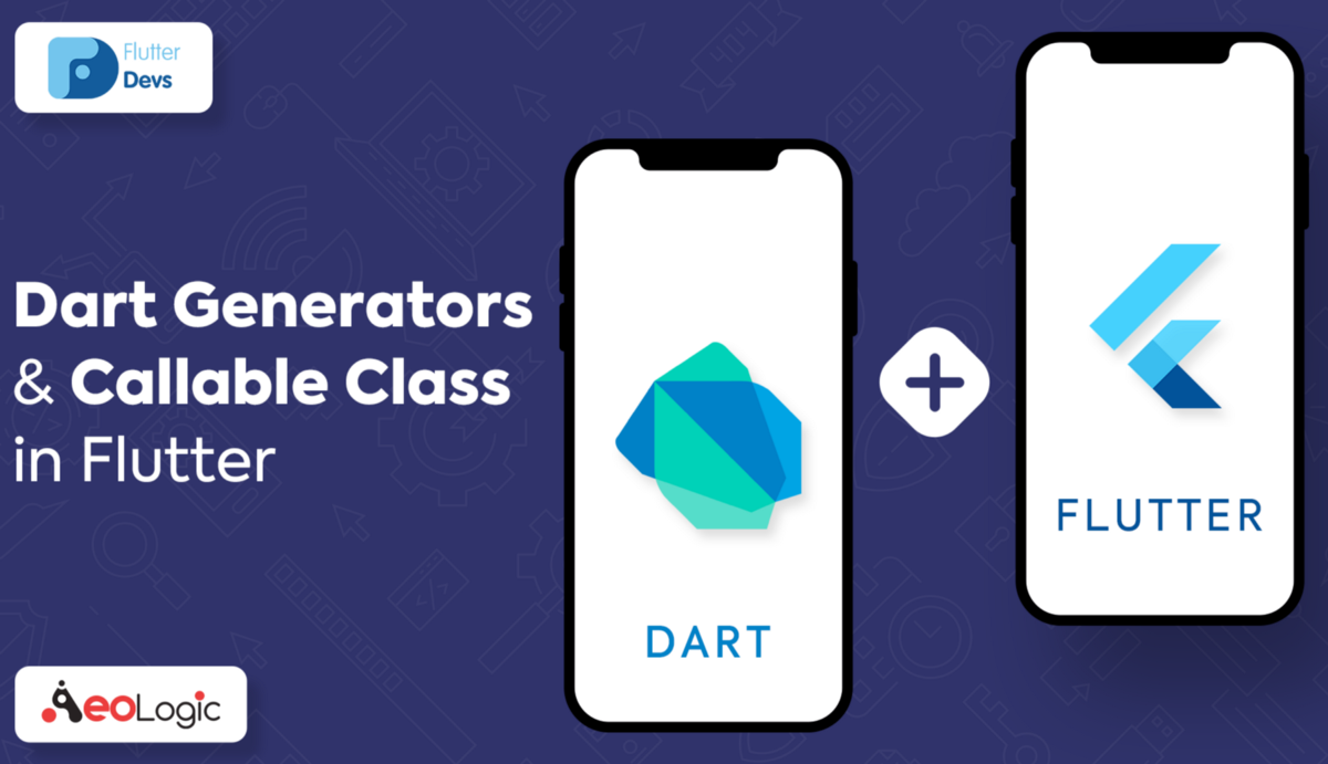 Dart Generators and Callable Class in Flutter