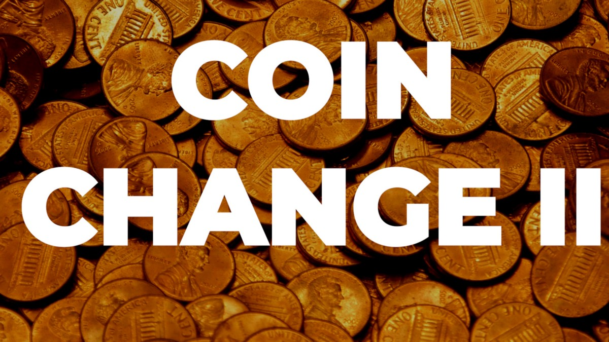 How to Solve Coin Change 2?