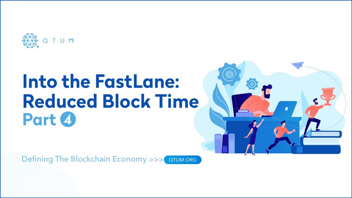 Into the FastLane: Reduced Block Time—Part 4