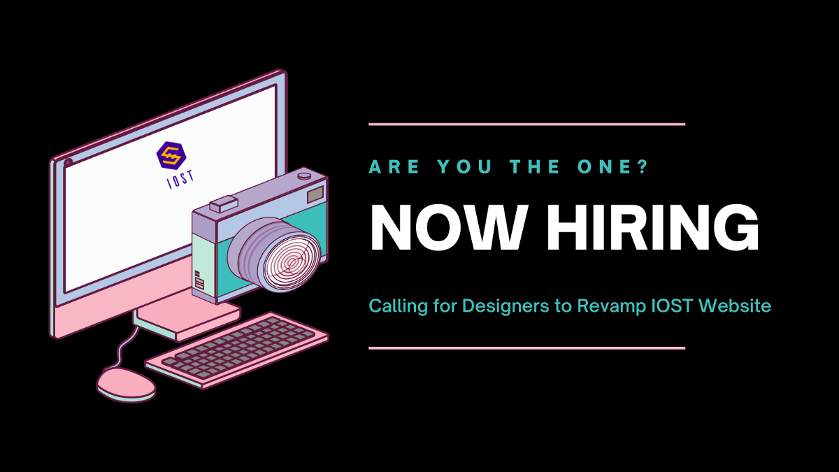 Calling for Designers to Revamp IOST Website