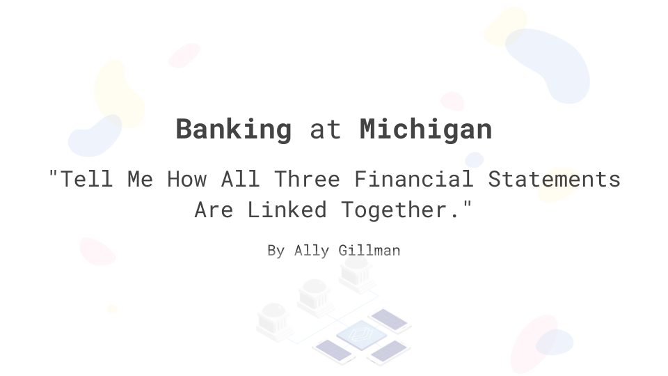 """Tell Me How All Three Financial Statements Are Linked Together?"""""""
