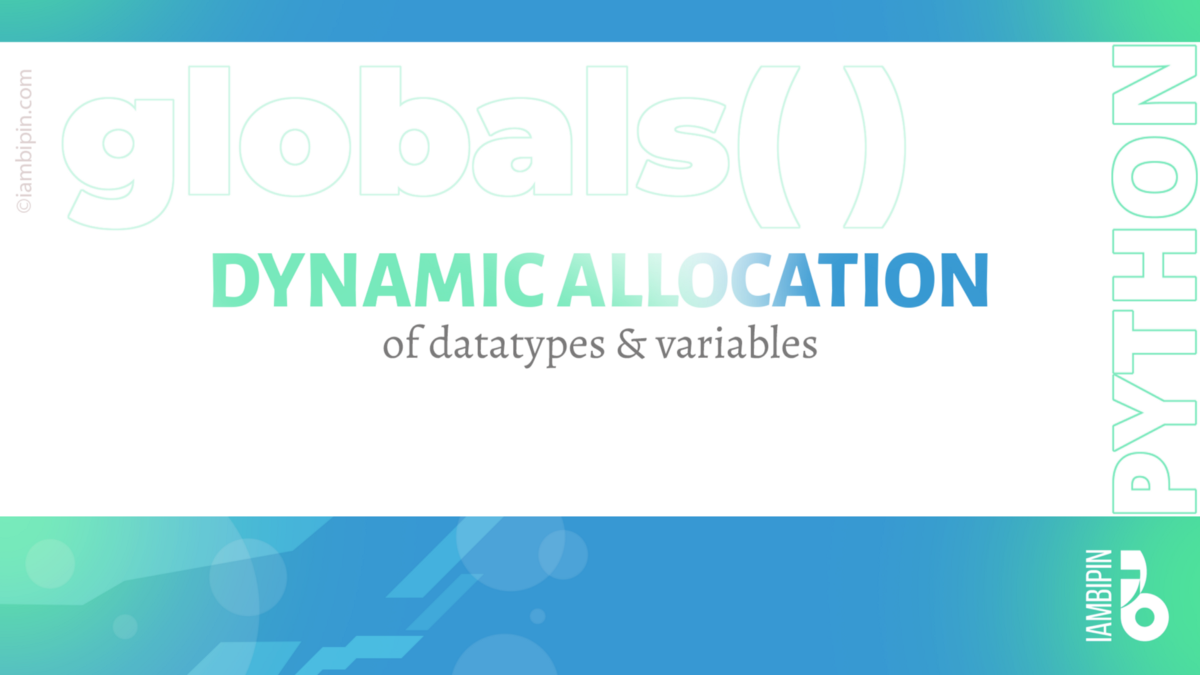 Dynamic Allocation of Data Types and Variables in Python