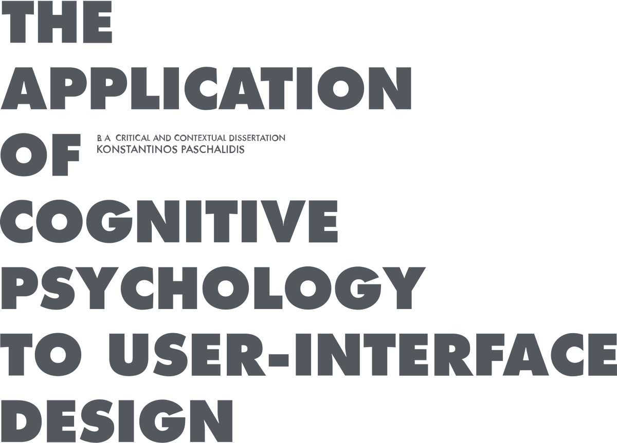 The Application Of Cogntive Psychology To User Interface Design By Kostja Paschalidis Ux Collective