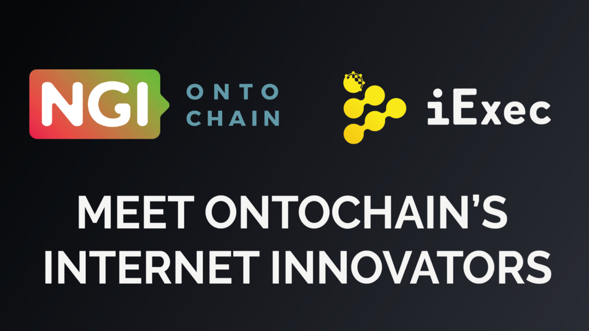 Introducing the first projects selected by for EU-funding by iExec & ONTOCHAIN