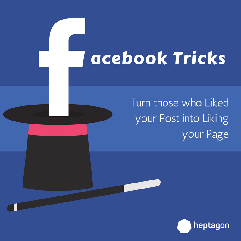 FB Hack] Turn those who Liked your Post into Liking your Page