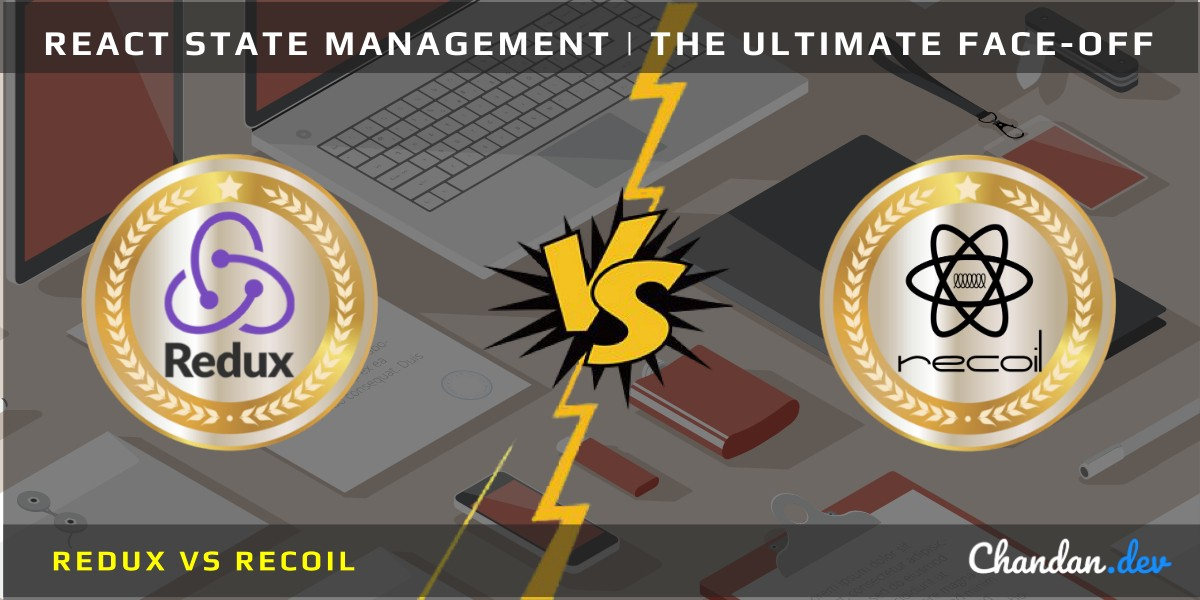 Recoil vs Redux | The Ultimate React State Management Face-Off