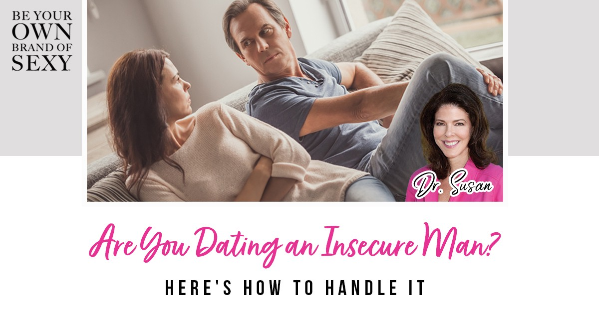 Dating insecure man