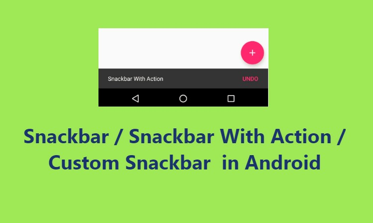 Android Snackbar Example Tutorial - Velmm - Medium