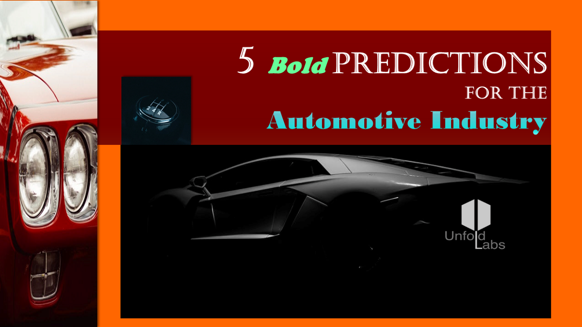 Five Bold Predictions for the Automotive Industry - UnfoldLabs - Medium
