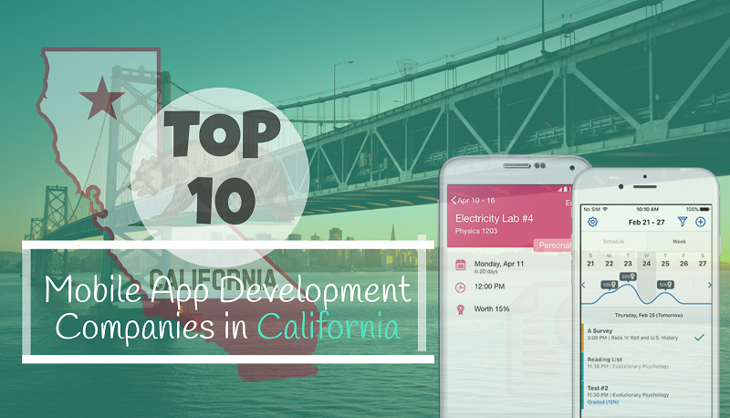 Top 10 Mobile App Development Companies in California 2018!