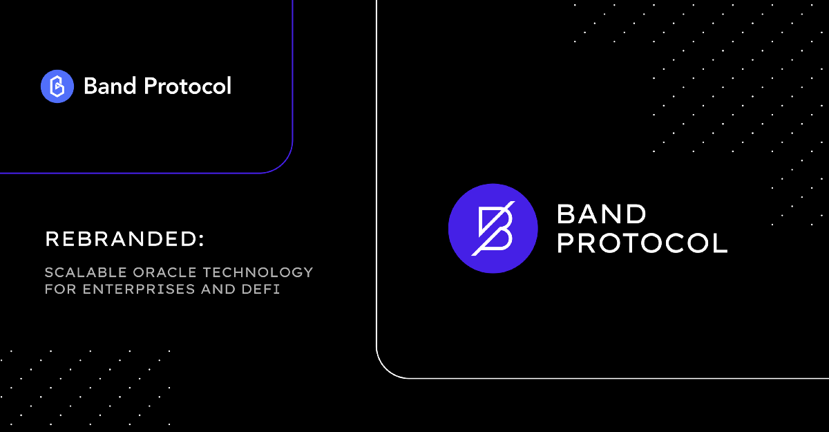 Band Protocol Rebranded: Scalable Oracle Technology For Enterprises and DeFi
