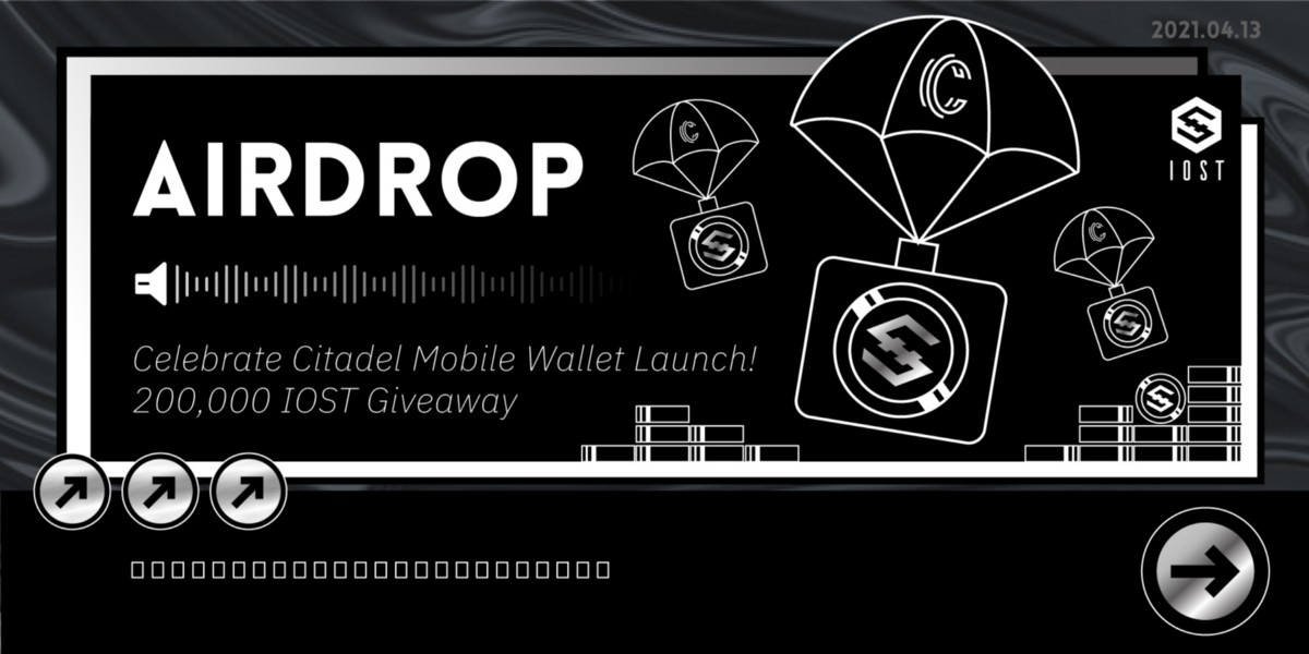 200,000 IOST Airdrop to Celebrate Citadel Mobile Launch