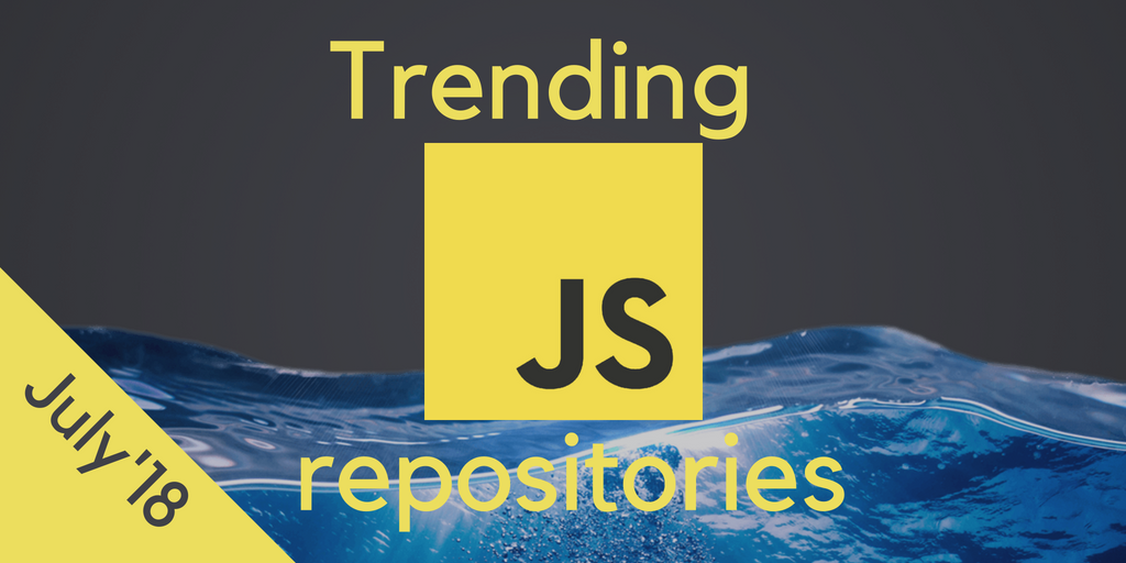 39 most popular JavaScript open source projects on GitHub — June 2018