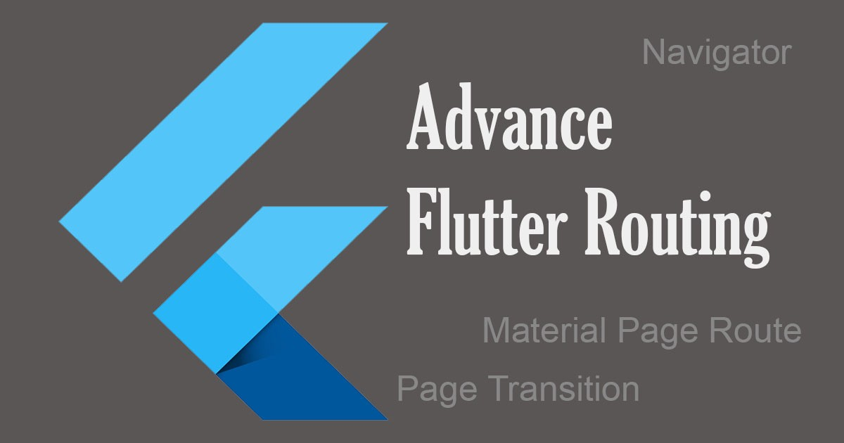 Flutter: Advance Routing and Navigator (Part 1) - Noteworthy