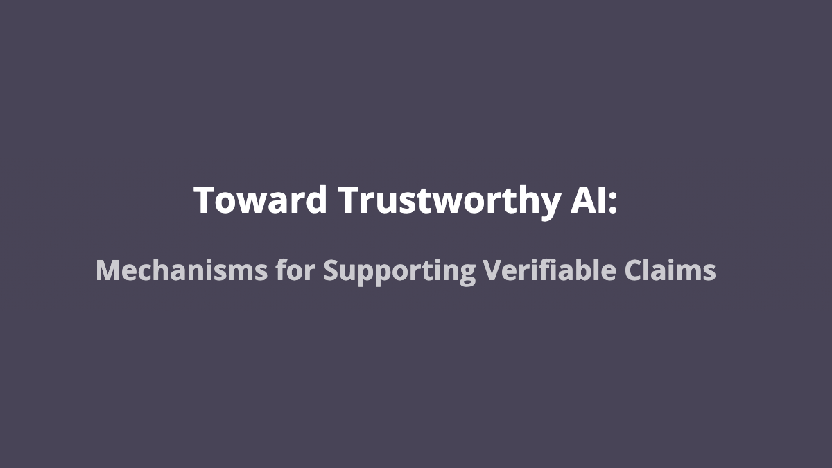 PAI Researchers Co-author Multistakeholder Report on Improving Verifiability in AI Development
