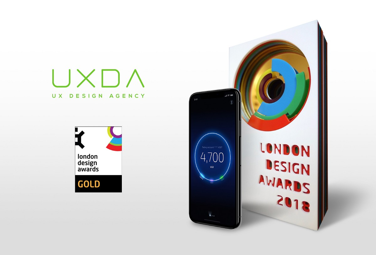 Uxda Wins Gold At The London Design Awards 2018 By Uxda First Design Agency For Banking Fintech Medium