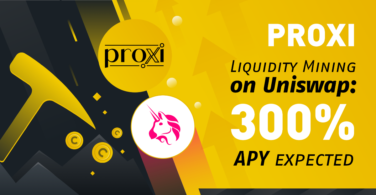 Introducing PROXI's Yield Farming Campaign on Uniswap