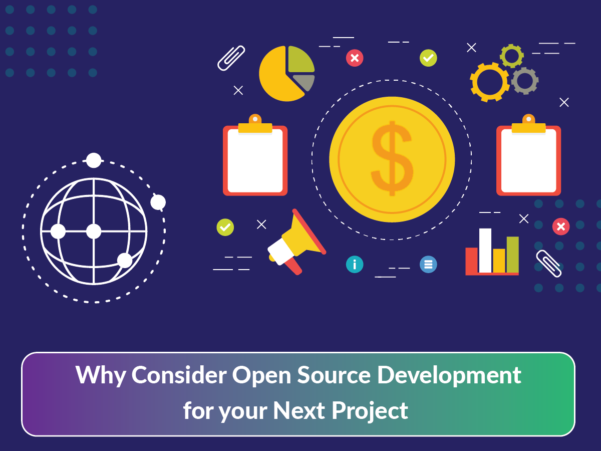Why Consider Open Source Development For Your Next Project
