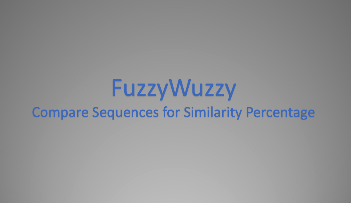 String Matching With FuzzyWuzzy