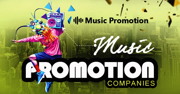 Best Music Promotion Services - Music Promotion Companies