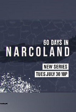 FULL! 60 Days In: Narcoland Season 1 Episode 2 (A&E) Online