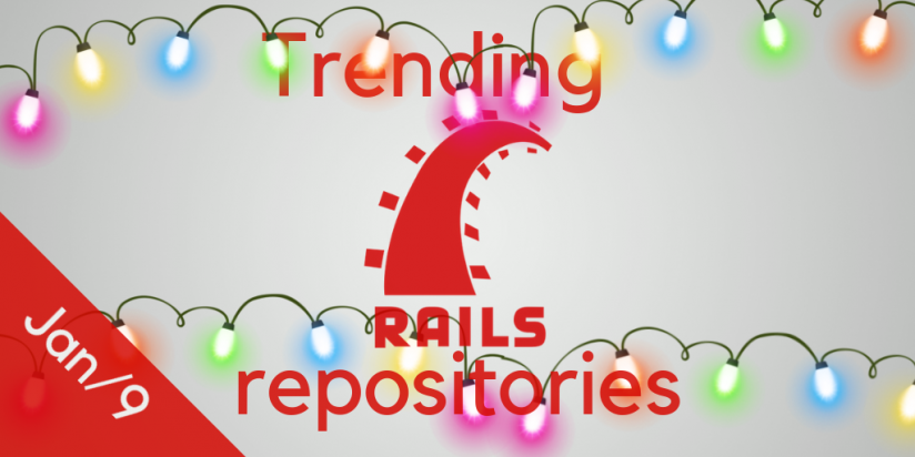 20 monthly most interesting Rails open source projects on GitHub