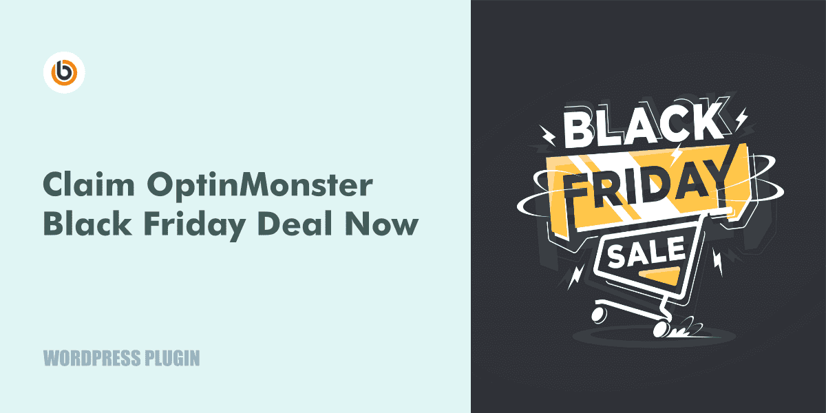 Optinmonster Black Friday Cyber Monday Deal 2020 Get Up To 30 Off By Mastery Blogging Medium