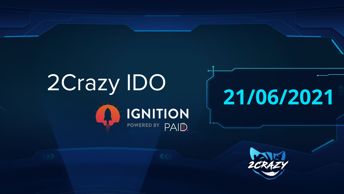 2Crazy will launch its IDO on Ignition!