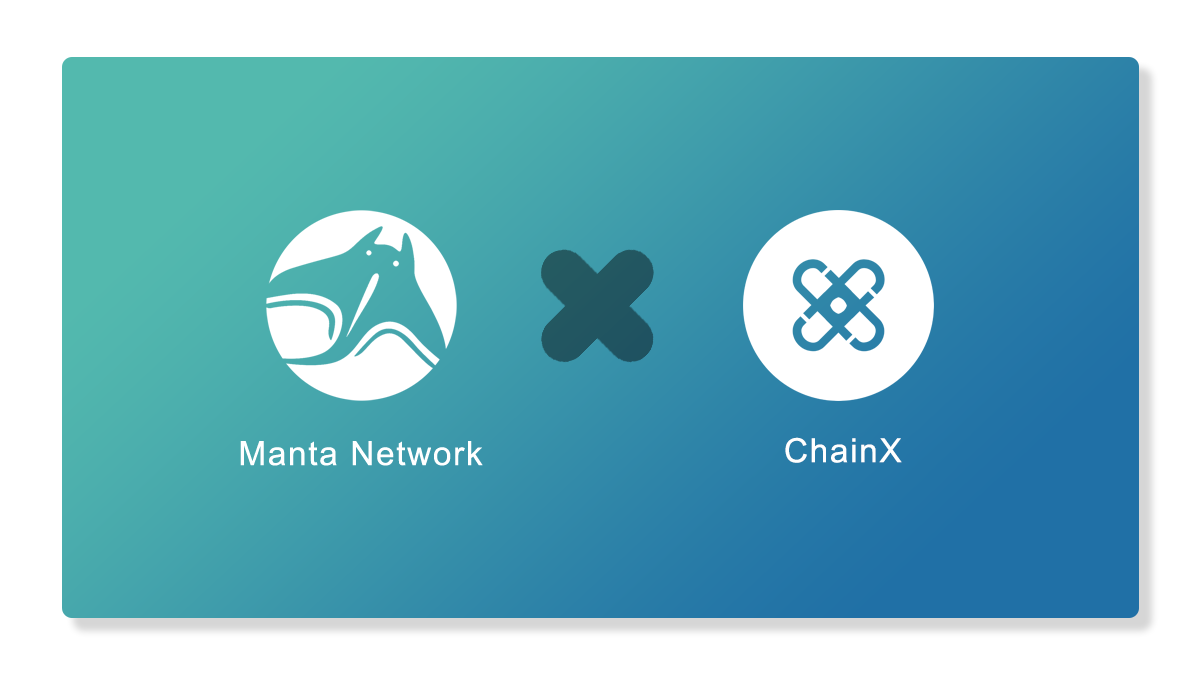 Manta Partners with ChainX