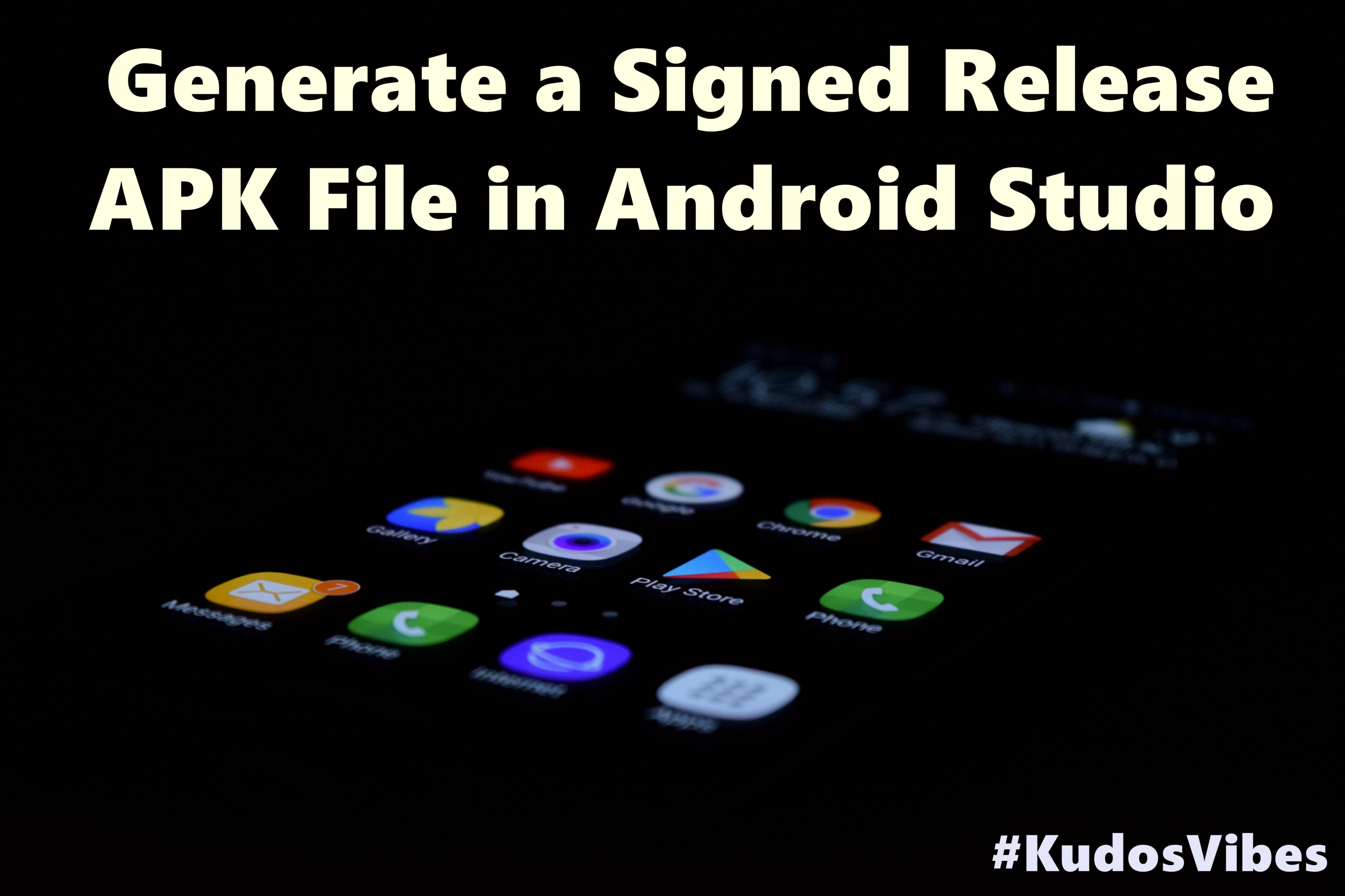 Generate a Signed Release APK File in Android Studio
