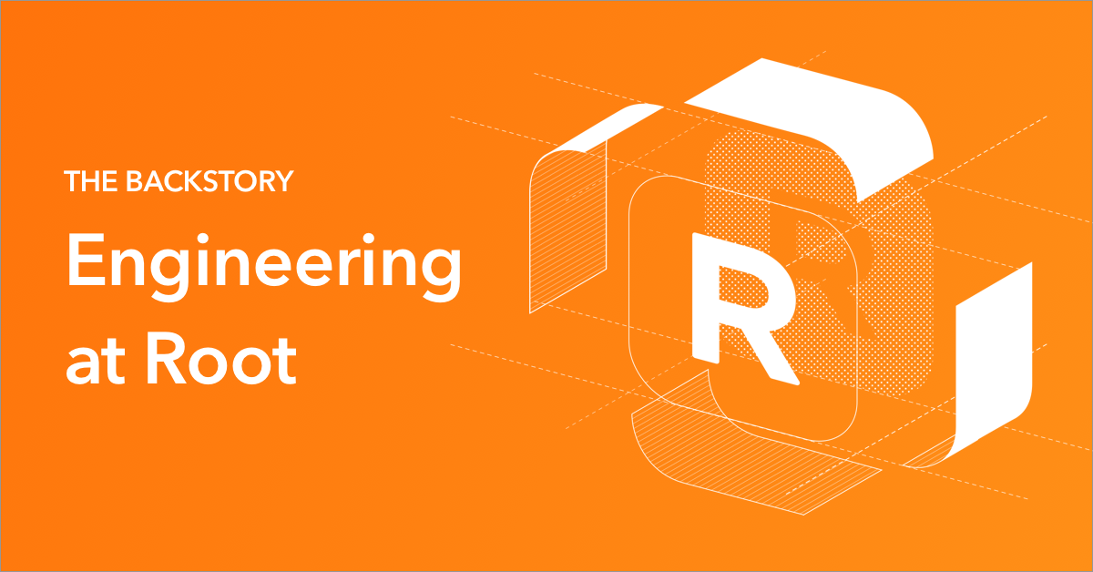 Root Engineering How We Built An Insurance Company From Scratch