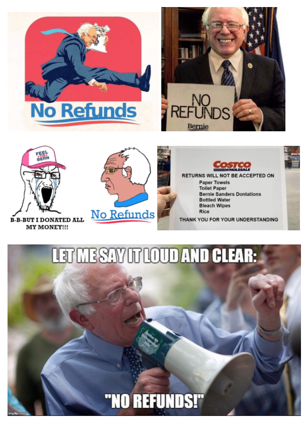 Bernie S Out No Refunds April 10 2020 On Wednesday April 8 By Tasc Memewarweekly Medium