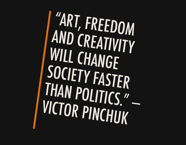 A full stack storyteller's creed: Art, freedom, and creativity will change society faster than politics—Vector Pinchuk