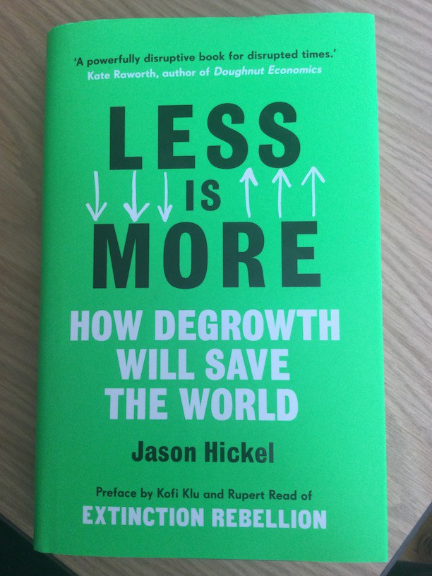 Book cover for Less Is More by Jason Hickel