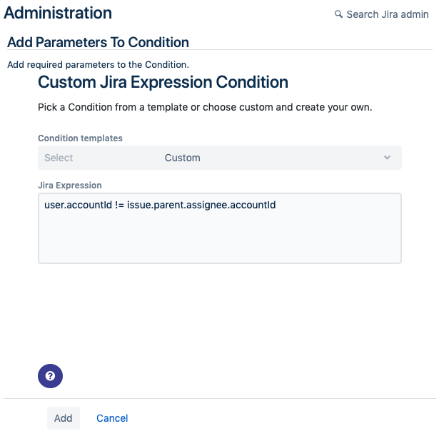 Adding a Jira Expression as a Workflow Condition